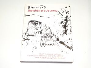 Sketches of a Journey : Travels In An Early Motor Car (Bonnard & Mirbeau 1989)